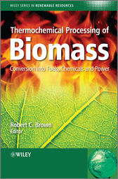 Thermochemical Processing of Biomass by Robert C. Brown