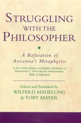 Struggling with the Philosopher by Muhammad al-Shahrastani