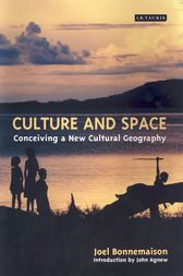 Culture and Space by Joel Bonnemaison