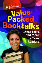 Value-Packed Booktalks: Genre Talks and More for Teen Readers by Lucy Schall