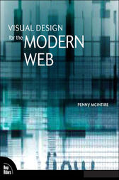 Visual Design for the Modern Web by Penny McIntire