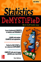 Statistics DeMYSTiFieD, 2nd Edition by Stan Gibilisco