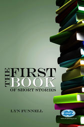 The First Book of Short Stories by Lyn Funnell