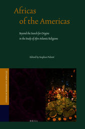 Africas of the Americas by Stephan Palmié