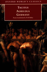 Agricola and Germany by Tacitus;  Anthony Birley