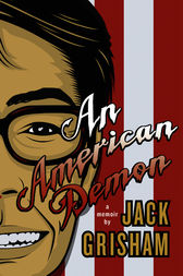 An American Demon by Jack Grisham