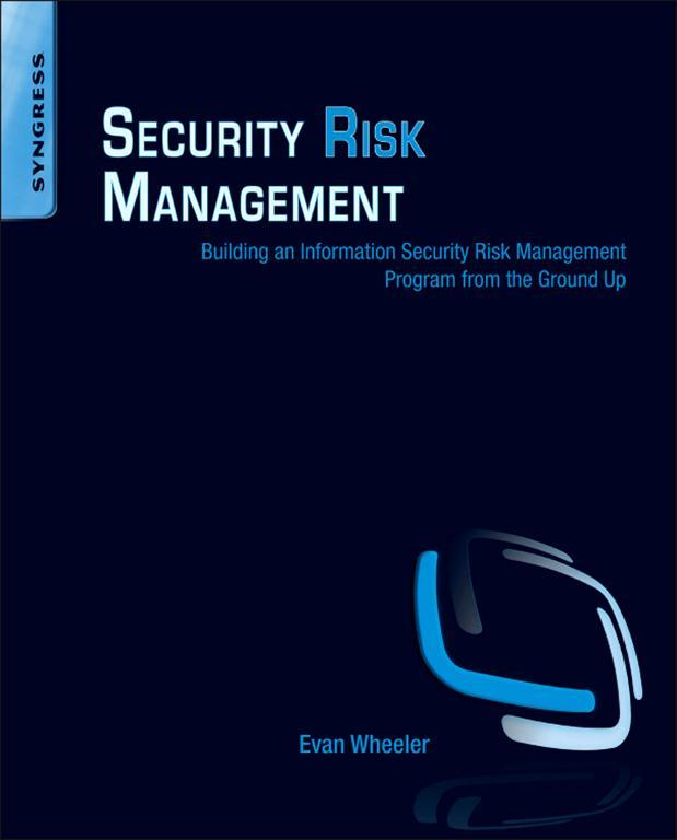 Download Ebook Security Risk Management by Evan Wheeler Pdf