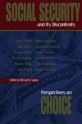 Social Security and Its Discontents by Micheal D. Tannner