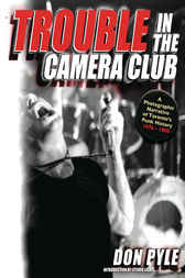 Trouble in the Camera Club by Don Pyle