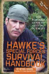 Hawke's Special Forces Survival Handbook by Mykel Hawke