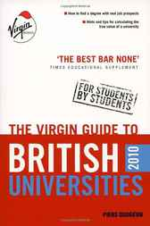 The Virgin Guide to British Universities 2010 by Piers Dudgeon