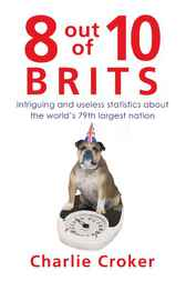 8 out of 10 Brits by Charlie Croker
