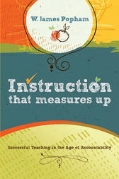 Instruction That Measures Up by W. James Popham
