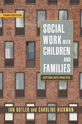 Social Work with Children and Families by Ian Butler