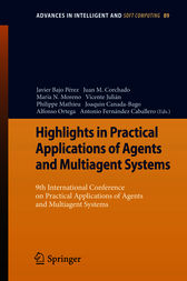 Highlights in Practical Applications of Agents and Multiagent Systems by Javier Bajo Pérez