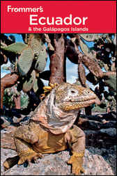 Frommer's Ecuador and the Galapagos Islands by Eliot Greenspan