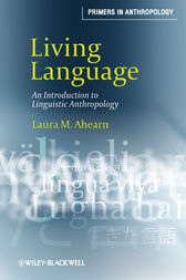 Living Language by Laura M. Ahearn