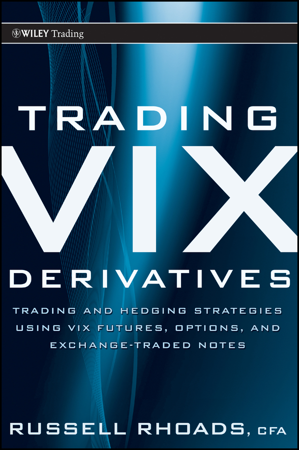 Download Ebook Trading VIX Derivatives by Russell Rhoads Pdf