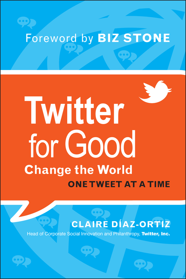 Download Ebook Twitter for Good by Claire Diaz-Ortiz Pdf