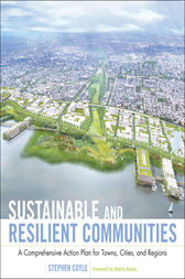 Sustainable and Resilient Communities by Stephen J. Coyle