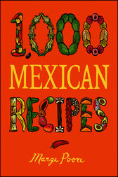 1,000 Mexican Recipes by Marge Poore