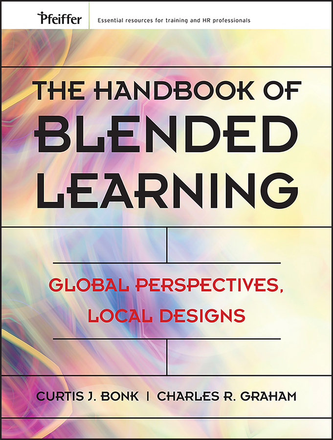 Download Ebook The Handbook of Blended Learning by Curtis J. Bonk Pdf