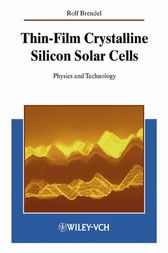 Thin-Film Crystalline Silicon Solar Cells by Rolf Brendel