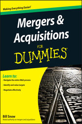Mergers and Acquisitions For Dummies by Bill Snow