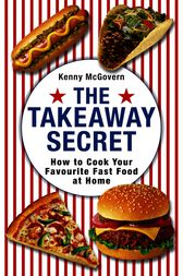 The Takeaway Secret by Kenny McGovern