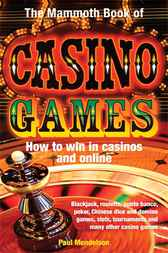 The Mammoth Book of Casino Games by Paul Mendelson