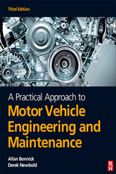 A Practical Approach to Motor Vehicle Engineering and Maintenance by Allan Bonnick