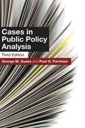 Cases in Public Policy Analysis: , Third Edition