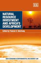 Natural Resource Investment and Africa's Development by Francis N. Botchway