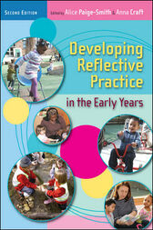 reflective practice in early years Talking about practice: self-assessment, reflective practice and quality  the eylf plp, thinking about practice: working with the early years learning framework.