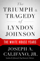 The Triumph & Tragedy of Lyndon Johnson by Joseph A. Califano Jr.