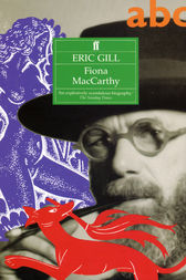 Eric Gill by Fiona MacCarthy