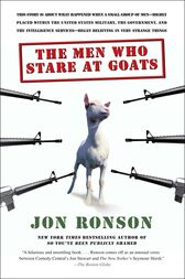 The Men Who Stare at Goats by Jon Ronson