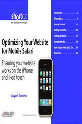 Optimizing Your Website for Mobile Safari by August Trometer