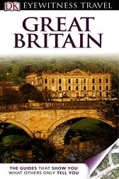 DK Eyewitness Travel Guide: Great Britain by Michael Leapman