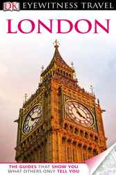 DK Eyewitness Travel Guide: London by Lisa Ritchie