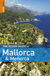 The Rough Guide to Mallorca & Menorca by Phil Lee