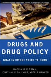 Drugs and Drug Policy by Mark A.R. Kleiman