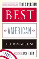 Best American Political Writing 2008 by Royce Flippin