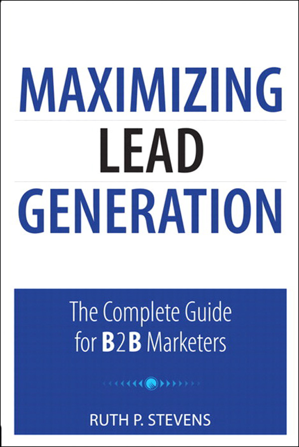 Download Ebook Maximizing Lead Generation by Ruth P. Stevens Pdf