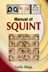 Manual of Squint by Leela Ahuja
