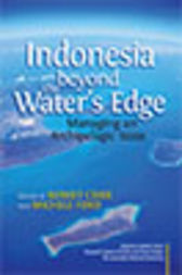Indonesia beyond the Water's Edge by Robert Cribb