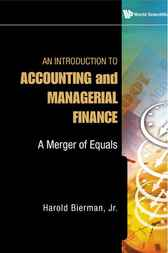 An Introduction to Accounting and Managerial Finance by Harold Bierman