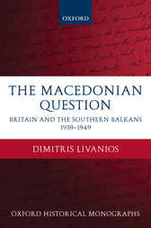 The Macedonian Question by Dimitris Livanios