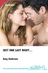 Just One Last Night... by Amy Andrews