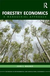 Forestry Economics by John E. Wagner
